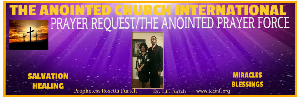 The Anointed Church International - THE ANOINTED CHURCH INTERNATIONAL